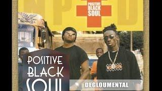 POSITIVE BLACK SOUL - DEGLOUMENTAL