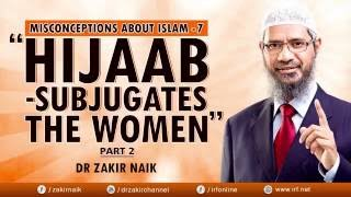 DR ZAKIR NAIK - MISCONCEPTIONS ABOUT ISLAM 7 -