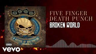 Five Finger Death Punch - Brok…