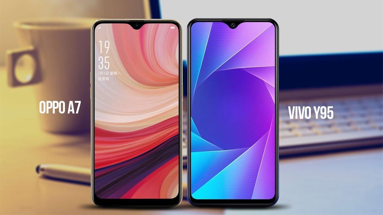 Oppo A7 Vs Vivo Y95 Specs, Price, Design Comparison