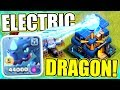 """ELECTR0 DRAGON""..........WELCOME TO CLASH OF CLANS!! - OFFICIAL NEW TROOP!"