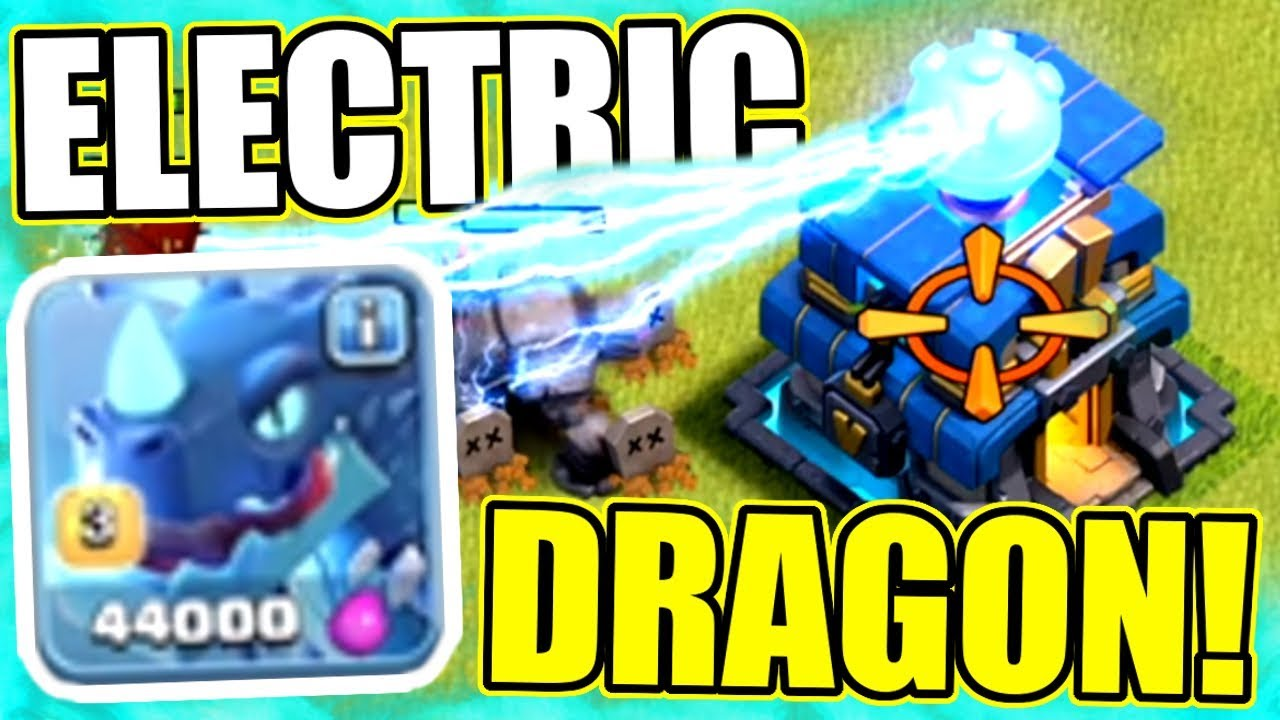 """""""ELECTR0 DRAGON""""..........WELCOME TO CLASH OF CLANS!! - OFFICIAL NEW TROOP!"""