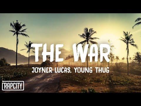 Joyner Lucas - The War (Lyrics) ft. Young Thug