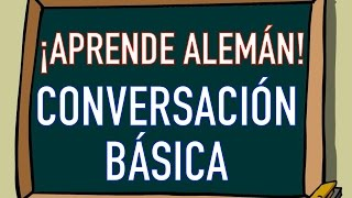 Video ¡APRENDE ALEMÁN! | CONVERSACIÓN BÁSICA | AndyGMes download MP3, 3GP, MP4, WEBM, AVI, FLV Juli 2018