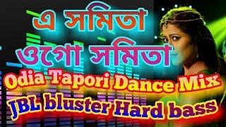 Download Lagu A samita Alo samita:-odiya Tapori mix DJ song MP3