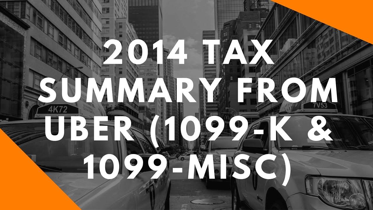 2014 tax summary from uber 1099 k 1099 misc youtube falaconquin