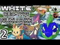Pokémon White: Duo-Type Nuzlocke: Ep. 2: Army of Dogs, Cats, and Rodents