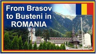 Romania Road Trip: Brasov to Busteni and the Caraiman Monastery