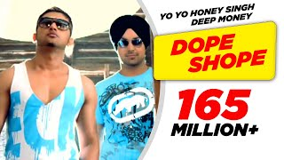 dope-shope---yo-yo-honey-singh-and-deep-money