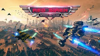 RED SIREN: SPACE DEFENSE ANDROID GAMEPLAY