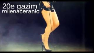 MILENA CERANIC - DVADESETE GAZIM (Audio 2010)