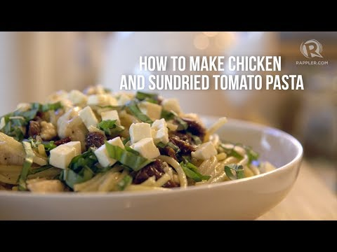 Rappler Recipes: Easy Chicken And Sundried Tomato Pasta For Mother's Day (and Every Other Day)