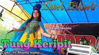 Download Mp3 Tung Keripit - Rhoma Irama | Dangdut Cover Live Orgen Tunggal Dewi Icikiwir | Jb