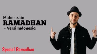 Maher Zain - Ramadhan versi Indonesia (Lirik) | Special Ramadhan 2019