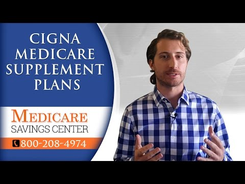 Cigna Medicare Supplement Plans F, G & N | Review Of Cigna Insurance Company