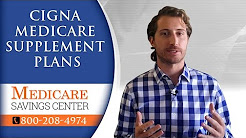 Cigna Medicare Supplement Plans F, G & N   Review of Cigna Insurance Company