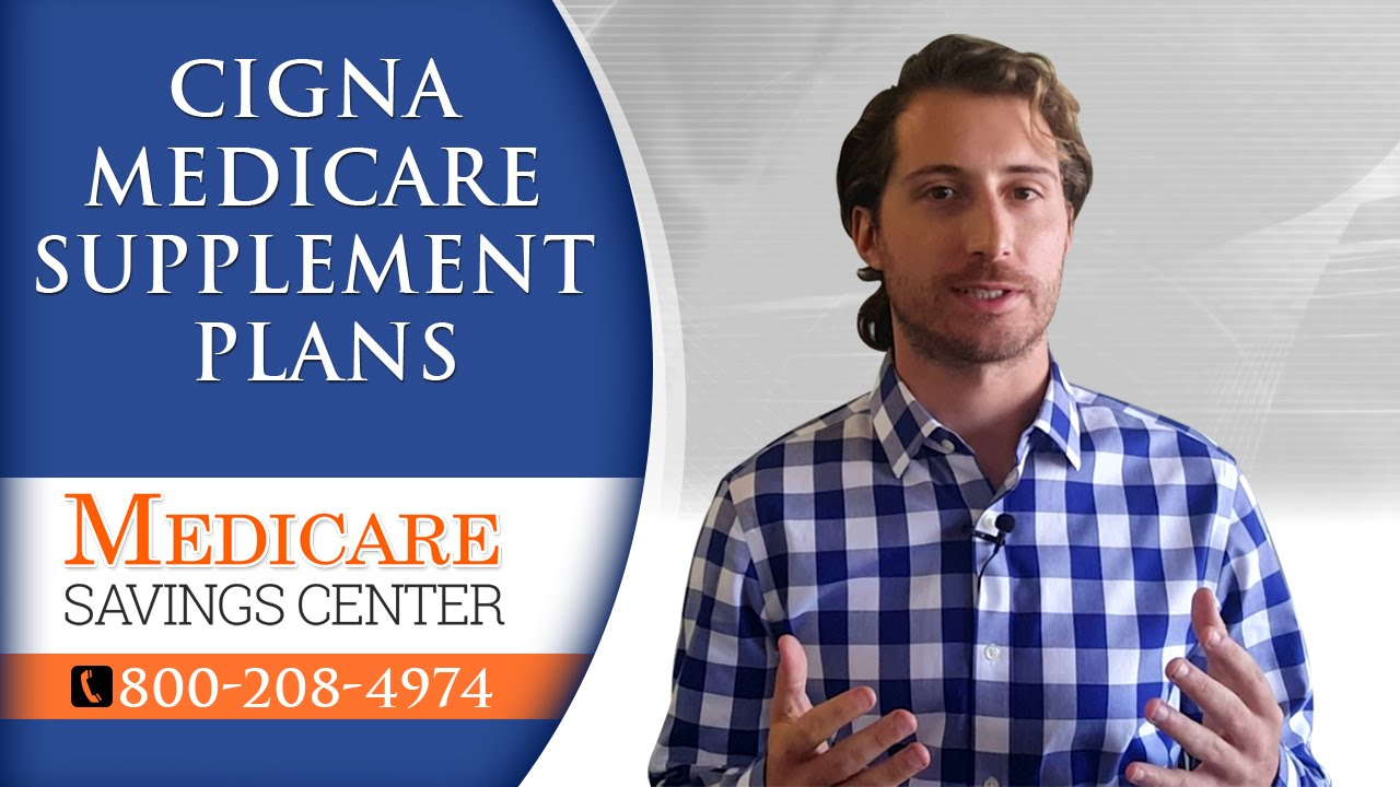 Mutual Of Omaha Insurance >> Cigna Medicare Supplement Plans F, G & N | Review of Cigna Insurance Company - YouTube