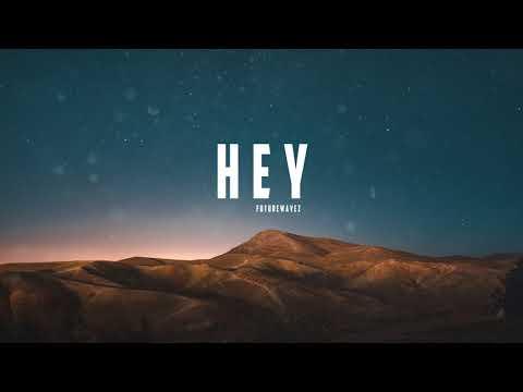 """H E Y"" - Reggaeton Beat, Free Instrumental (Prod. futurewavez) ""TYPE COLOMBIA"""