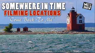 somewhere-in-time-filming-locations-part-2-come-back-to-me-matt-s-rad-show