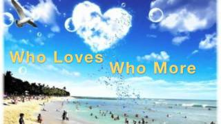 Who Loves Who More By Thompson Square With Lyrics