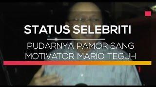 Pudarnya Pamor Sang Motivator Mario Teguh + Status Selebritis