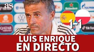 EURO 2020 EN DIRECTO I LUIS ENRIQUE  y BUSQUETS en RUEDA DE PRENSA I Diario AS