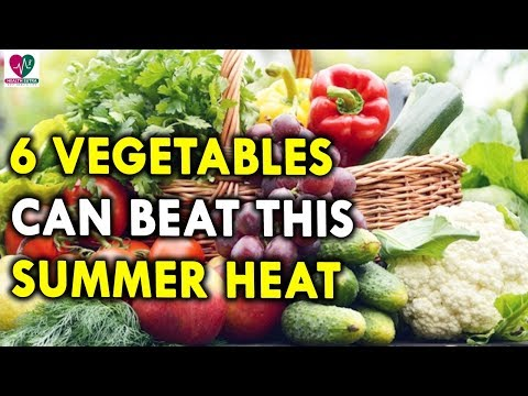 6 vegetables you should eat to beat the summer heat || Health Sutra - Best Health Tips