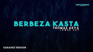 "Thomas Arya – Berbeza Kasta, Lower Key"" (Karaoke Version)"