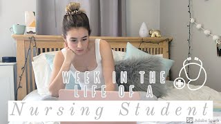 Week in the life of a Nursing Student