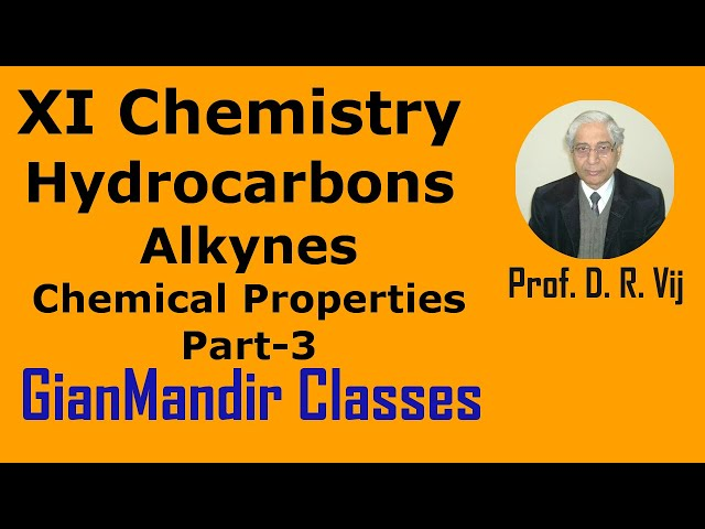 XI Chemistry | Hydrocarbons | Alkynes | Chemical Properties Part-3 by Ruchi Ma'am