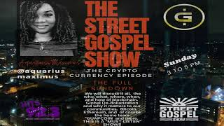 AQUARIUS MAXIMUS | CRYPTOCURRENCY | GUAPCOIN | BITCOIN | BLOCKCHAIN | THE STREET GOSPEL SHOW | FOREX