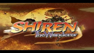 Let's Play - Shiren the Wanderer - Part 1 - Otsutsuki Village