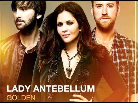 Lady Antebellum - Golden (LYRICS)