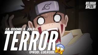 "Lil Goonie - ""Terror"" Ft. July (Prod. Lulrose)"