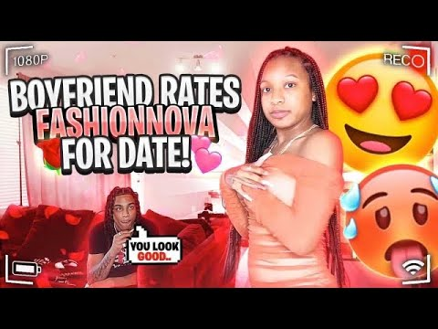 Download BOYFRIEND RATES MY FASHION NOVA  OUTITS!!! *FOR OUR DATE*