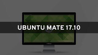Ubuntu MATE 17.10 - See What's New