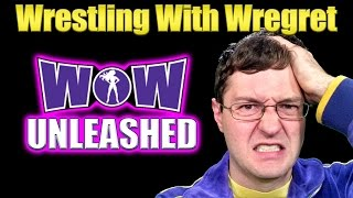Women of Wrestling Unleashed | Wrestling With Wregret