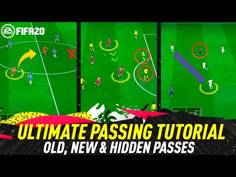 FIFA 20 PASSING TUTORIAL - COMPLETE GUIDE TO PERFECT PASSING | ALL NEW FEATURES