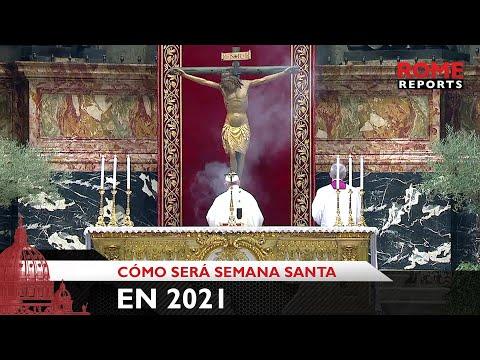 Así será la Semana Santa 2021 en el Vaticano