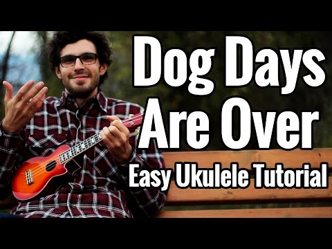 Dog Days Are Over - Ukulele Tutorial - Florence And The Machine Play Along