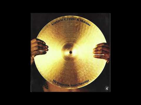 Andrew Cyrille & Maono - Metamusicians' Stomp (Full Album)