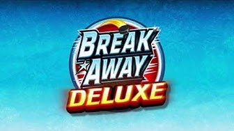Break Away Deluxe Online Slot Promo