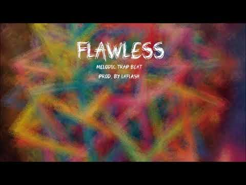 Flawless | Melodic Trap Type Instrumental 2018 Ultrasound Joyner Lucas Type Beat (Prod. by LaFlash)