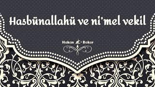 Gambar cover Hasbünallahü ve ni'mel vekil - Allah bana yeter, O ne güzel vekildir