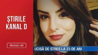 Stirile Kanal D 17.07.2019   Ucisa De Stres La 23 De Ani Editie De Pranz