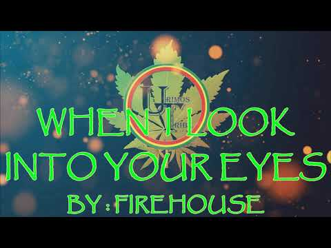 When I Look Into Your Eyes - Firehouse | Official Karaoke Video