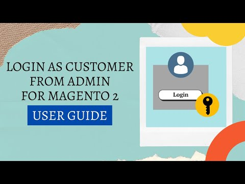 Webiators- Login As Customer From Admin Extension For Magento 2