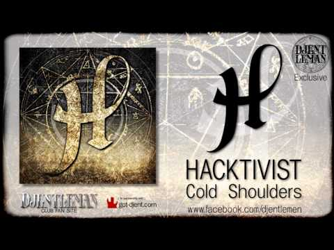 HACKTIVIST - Cold Shoulders (Djentlemans Club)