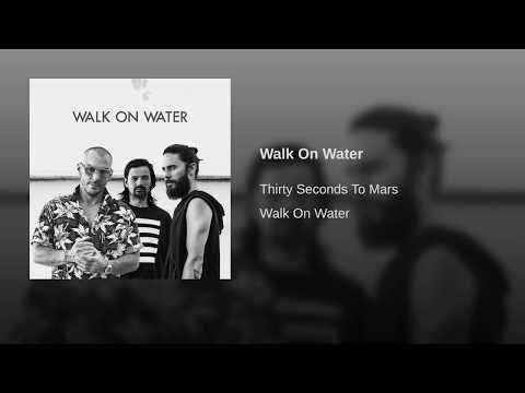 Walk  Water