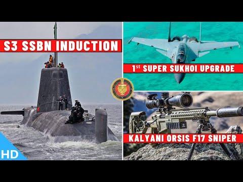 Indian Defence Updates : S3 SSBN Induction,Kalyani Orsis Sniper,1st Super Sukhoi Upgrade,RADA Radar
